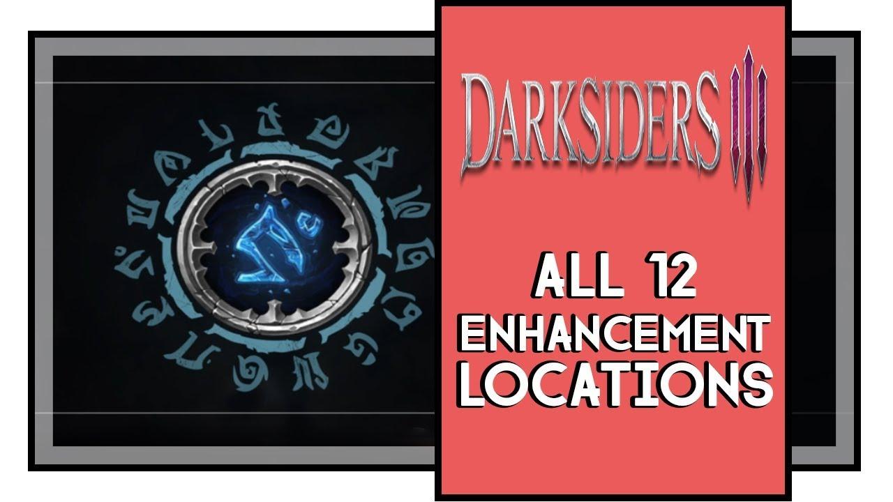 Darksiders 3 All Enhancement Locations