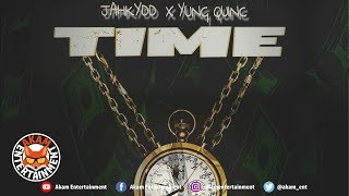 Jahkydd Ft. Yung Quinc - Time - February 2019