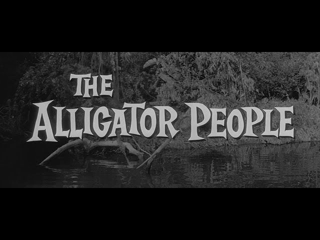 1959 The Alligator People Spooky Movie Dave  mp4