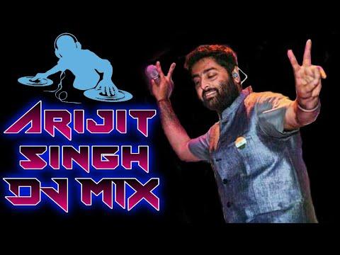 Arijit Singh Dj Mix