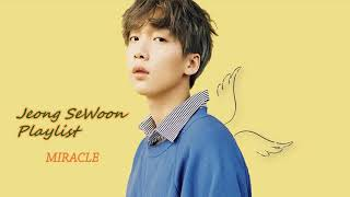 Jeong SeWoon Playlist ~