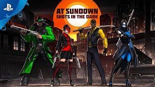 At Sundown: Shots in the Dark - Launch Trailer | PS4