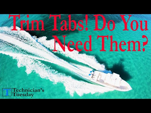 Why Your Boat Needs Trim Tabs!