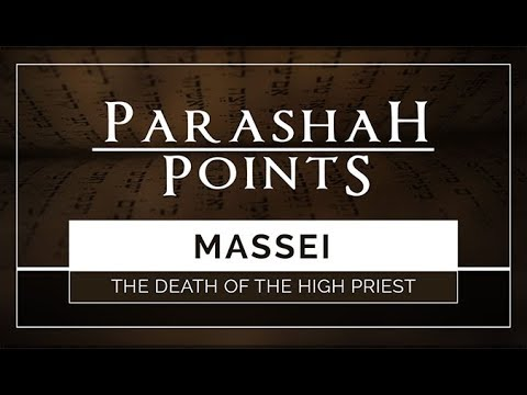 Download Parashah Points: Massei – The Death of the High Priest - 119 Ministries