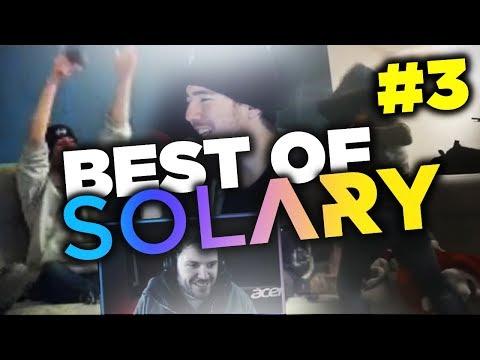 BEST OF SOLARY #3 ☀️ SKILL, FUN, KARAOKE , TROLL, BÔ JEU ⚡️ LES MEILLEURS MOMENTS DE SOLARY ! 🔥