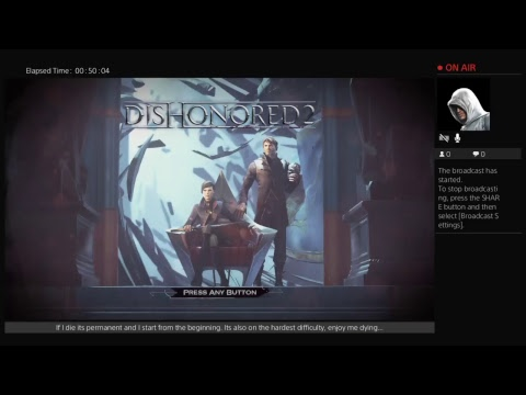 Dishonored 2 - Iron Mode on Very Hard Difficulty - Perma Death