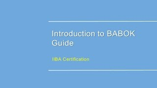 Business Analyst Training | BABOK Training | Introduction to BABOK guide