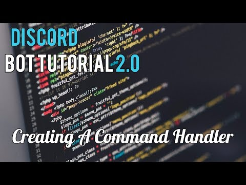 Discord Bot Tutorial 2.0 | Creating A Command Handler [15]