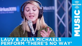 Lauv & Julia Michaels perform There's No Way