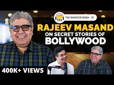 @Rajeev Masand On Bollywood Gossip, Business Secrets & Roundtable Stories | The Ranveer Show 31