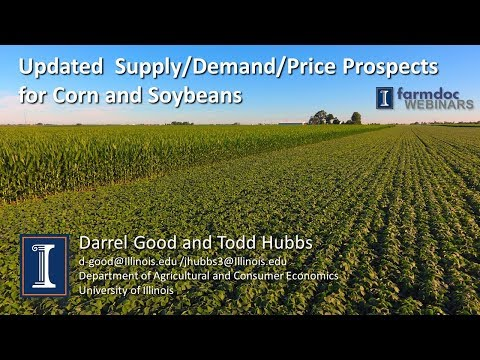 Updated 2017-18 Supply/Demand/Price Prospects for Corn and Soybeans
