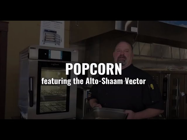 Popcorn featuring the Alto-Shaam Vector