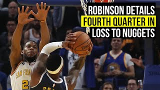 warriors-robinson-describes-fourth-quarter-loss-denver