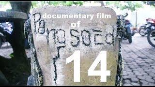 Film Dokumenter SMAI PB Soedirman 1 Bekasi Angkatan 14