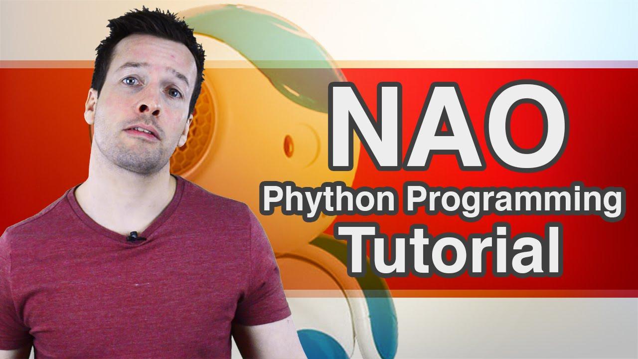 Python programming your NAO robot   Robohub