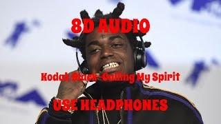 (8D AUDIO!!!)Kodak Black-Calling My Spirit(USE HEADPHONES!!!) Video