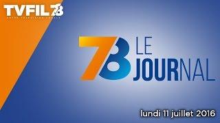 7/8 Le journal – Edition du lundi 11 juillet 2016