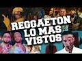 Top 100 Canciones de Reggaeton lo Más Vistos 2020