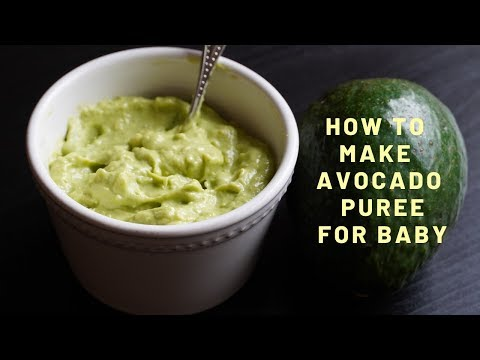 Avocado Puree Recipe for 6 Months+ Babies | First Food for Babies|How to Make Avocado Puree For Baby