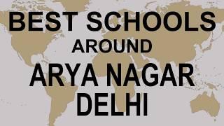 Best Schools around Arya Nagar Delhi   CBSE, Govt, Private, International | Vidhya Clinic