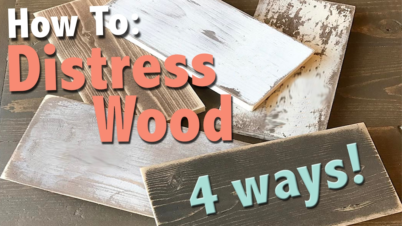 How To Distress Wood 4 Ways Shanty2chic Youtube