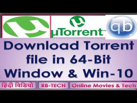 How To Download Torrent Files In 64-Bit Window I Torrent For  Win-10