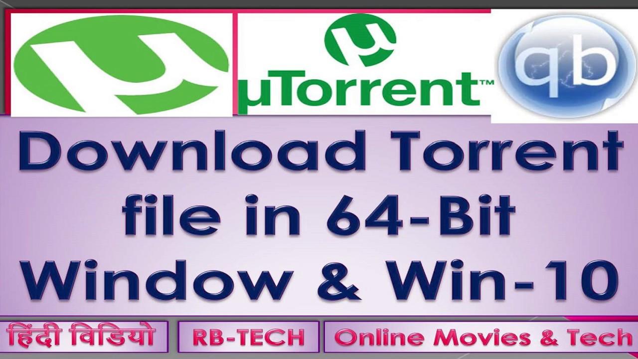 How to Download Torrent files in 64-Bit Window I Torrent for Win-10