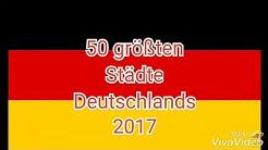 Die 50 größten Städte Deutschlands 2017