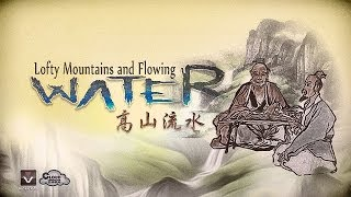 Lofty Mountain and Flowing Water Episode 1