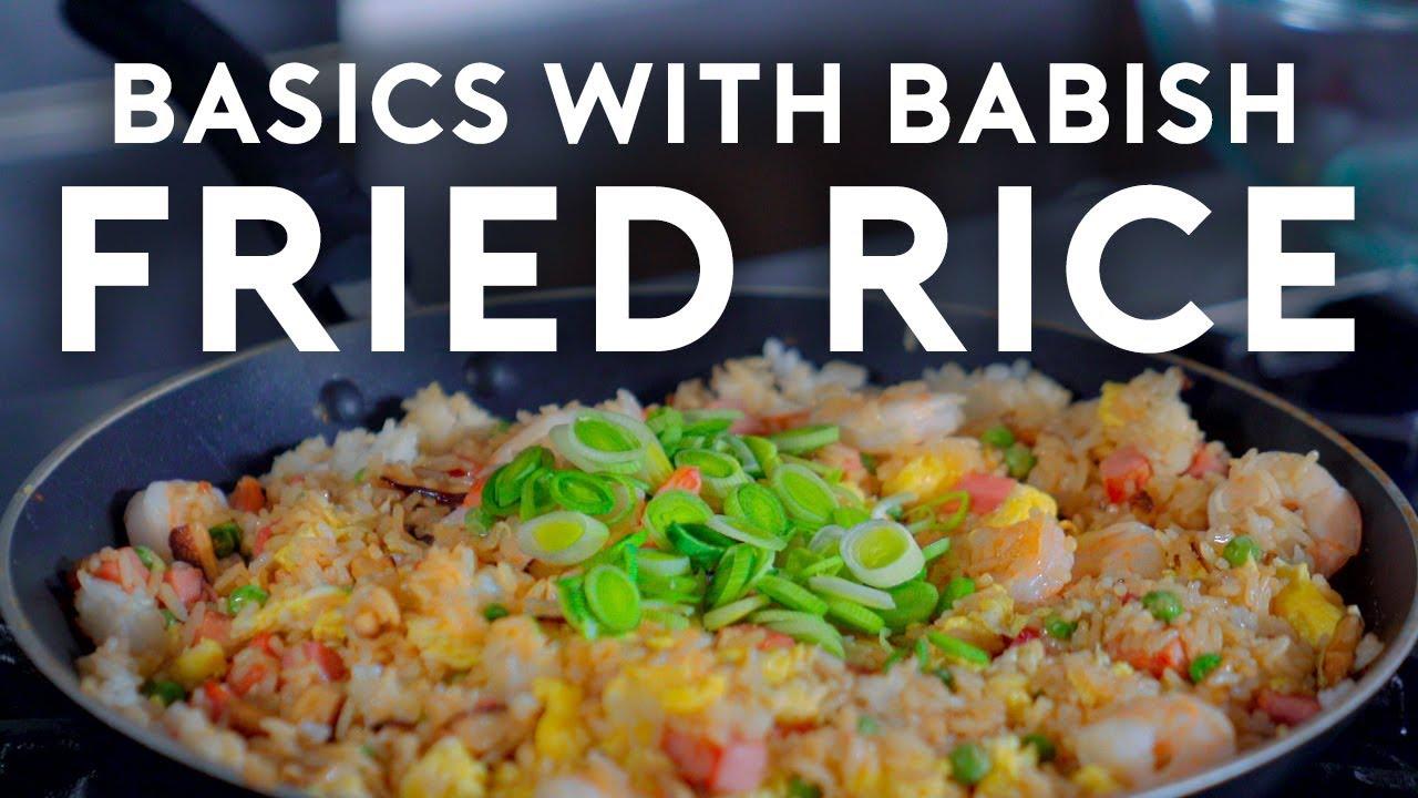 Fried Rice | Basics with Babish