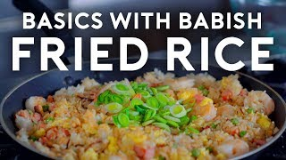 Fried Rice | Basics with Babish