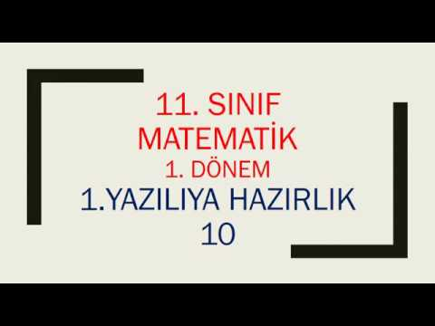11. Sınıf Matematik 1. Dönem 1. Yazılıya Hazırlık 10
