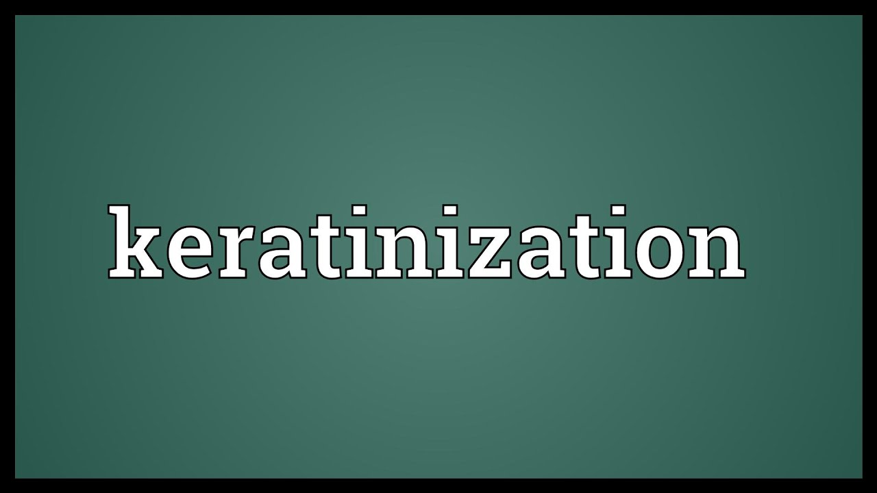 Keratinization Meaning Youtube