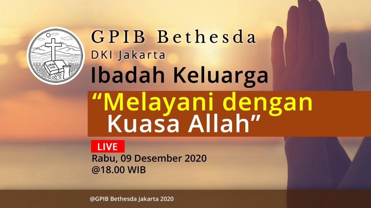 Ibadah Keluarga GPIB Bethesda (09 Desember 2020)