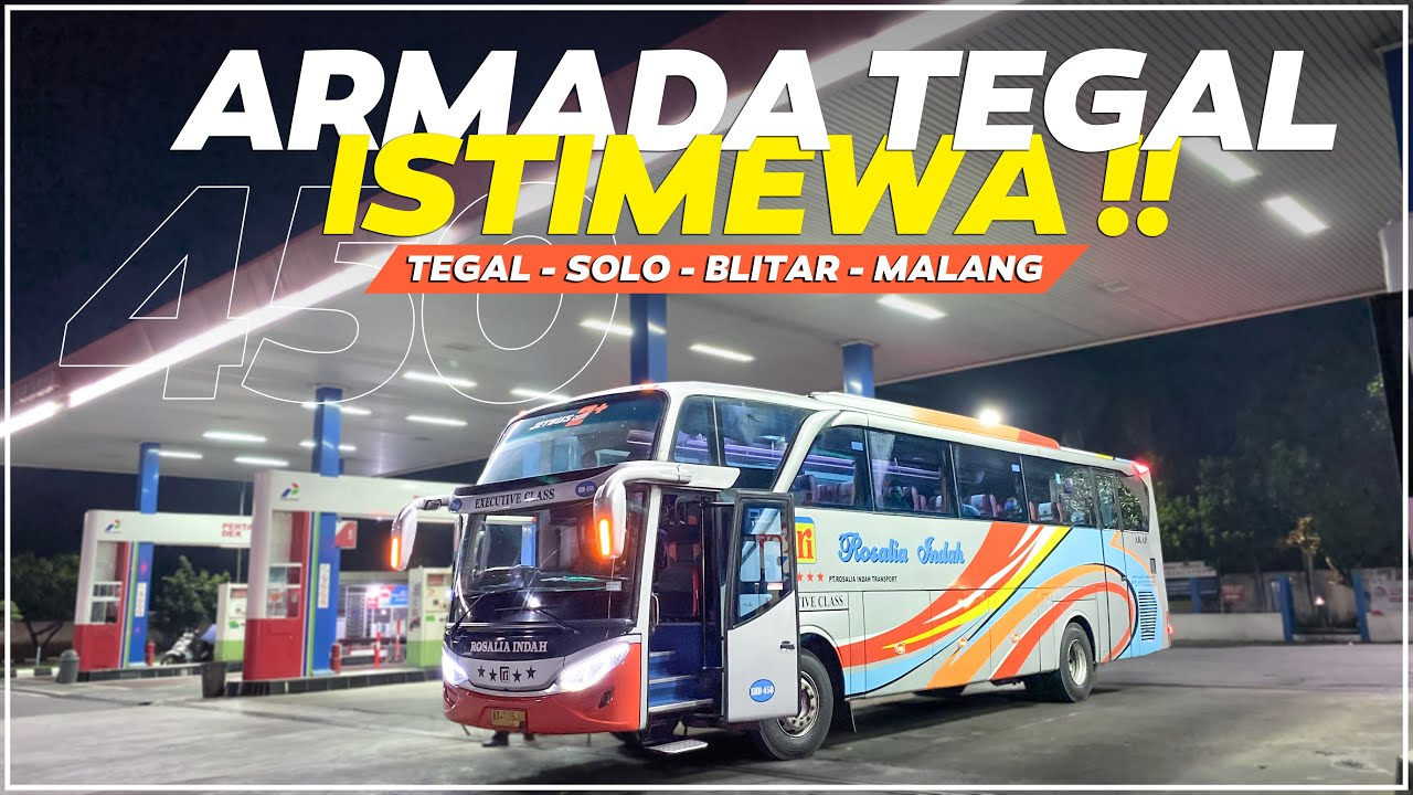 Download DAPAT BUS TEGAL AUTO NYAMAN   Pulang Ke Blitar Naik Rosalia Indah