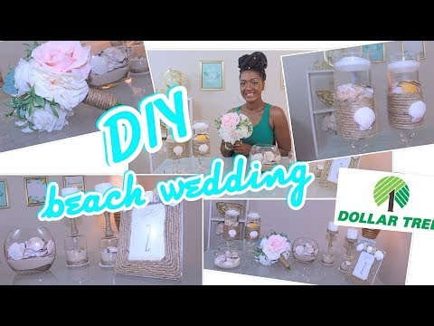 DIY Dollar Tree Beach Theme Wedding Decor | Home Decor | Bridal Bouquet | Chanelle Novosey