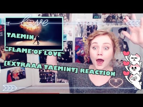 """TAEMIN """"FLAME OF LOVE"""" - [EXTRAAA ULTIMATE TAEMINT] REACTION"""