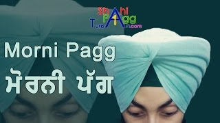 Repeat youtube video Morni Pagg | | with whole detail | (contact us:- 9803862208)