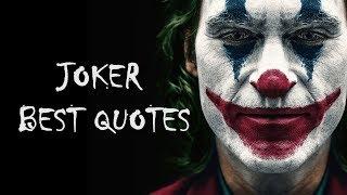 Joker 2019 Best Quotes Joaquin Phoenix - Arthur Fleck