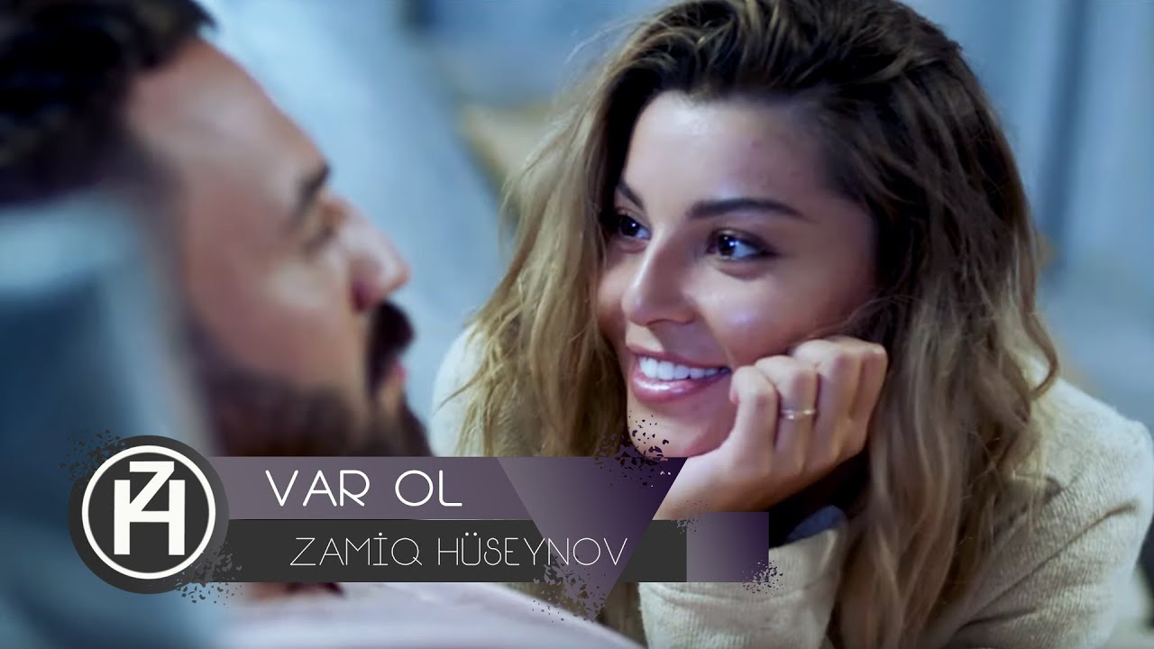 Zamiq Hüseynov — Var Ol | Official Video