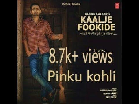 Razvir zaildar new song Kalje fookide 2017