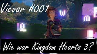 Vievar #001 - Wie war Kingdom Hearts 3?