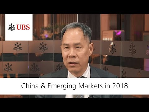 China & Emerging Markets in 2018 | UBS Asset Management