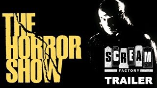 Theatrical Trailer - The Horror Show (1989)