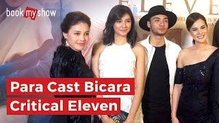 Video Para Cast Bicara Critical Eleven - BookMyShow Indonesia download MP3, 3GP, MP4, WEBM, AVI, FLV Desember 2017