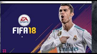 Fifa 18 installation without Origin & Very simple process 100% Tested