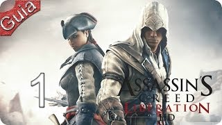 Assassins Creed Liberation HD Walkthrough parte 1 Español