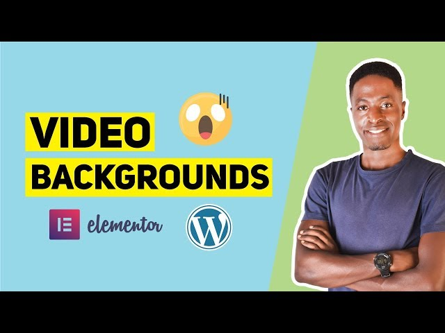 How To Add Video Backgrounds in WordPress with Elementor (FREE)