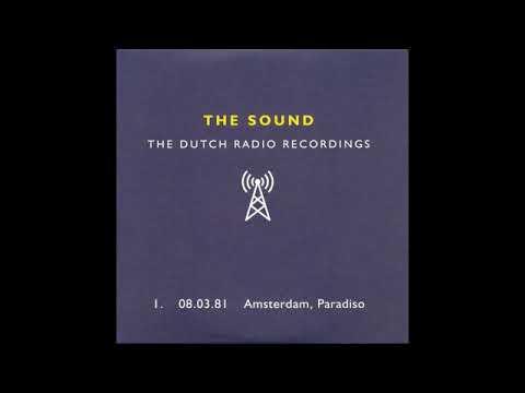 The Sound  -  The Dutch Radio Recordings (Amsterdam, Paradiso, 8th march 1981) Vol.1