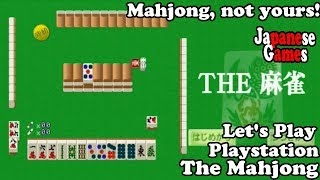 The Mahjong (PS1) - Don't Know My Mahjong From My Melbow - Minimum Wage Let's Play - Jikyuu Jikkyou